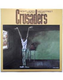 CRUSADERS - NIGHT LADIES / MEGASTREET