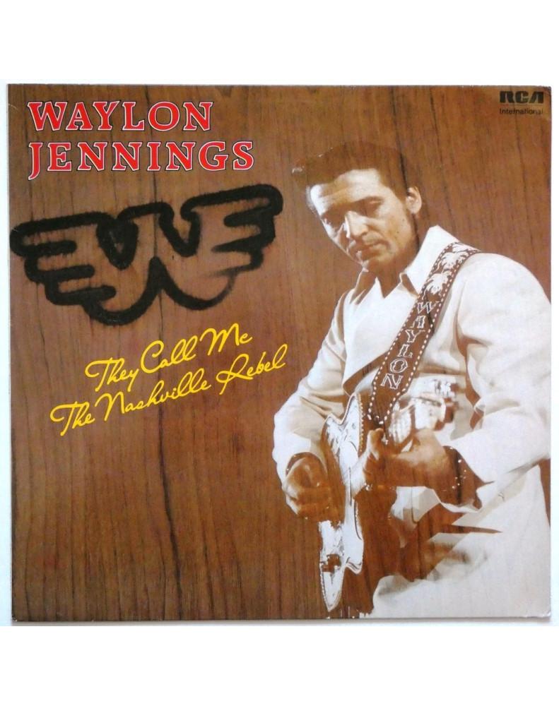 WAYLON JENNINGS - THEY CALL ME THE NASHVILLE REBEL