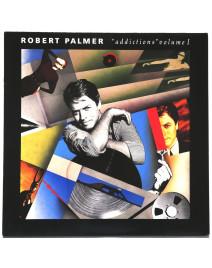 "ROBERT PALMER - ""ADDICTIONS"" VOLUME I"