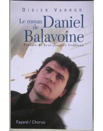 LE ROMAN DE DANIEL BALAVOINE - DIDIER VARROD