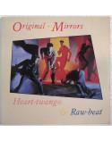 ORIGINAL-MIRRORS - HEART-TWANGO & RAW-BEAT