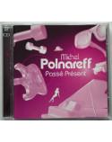 (CD) MICHEL POLNAREFF - PASSÉ PRÉSENT