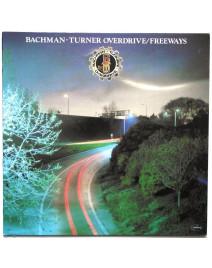 BACHMAN - TURNER OVERDRIVE - FREEWAYS