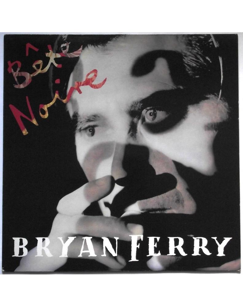BRYAN FERRY - BÊTE NOIRE (UK)